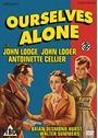 Ourselves Alone (1936)