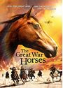 The Great War Horses  [DVD]